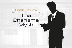Book Review: The Charisma Myth by Olivia Fox Cabane