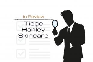 In Review: Tiege Hanley Skin Care