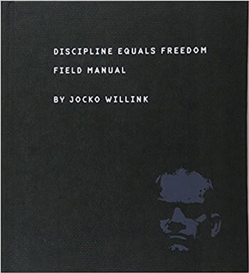 Jocko Willink Discipline Equals Freedom Review