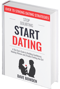 Stop Doubting, Start Dating